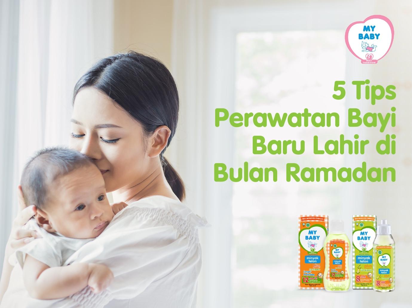 5 Tips Perawatan Bayi Baru Lahir di Bulan Ramadan